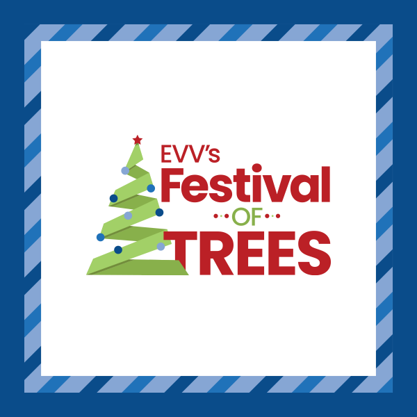 3nd Annual EVV's Festival of Trees